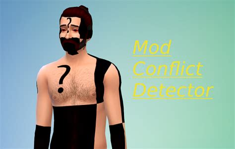 The Sims 4 Mod Conflict Detector Mods ~ Mod for Games