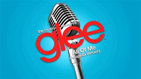 Glee - All Of Me - Acapella Version - YouTube