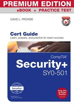 CompTIA Security+ SY0-501 Cert Guide Premium Edition and